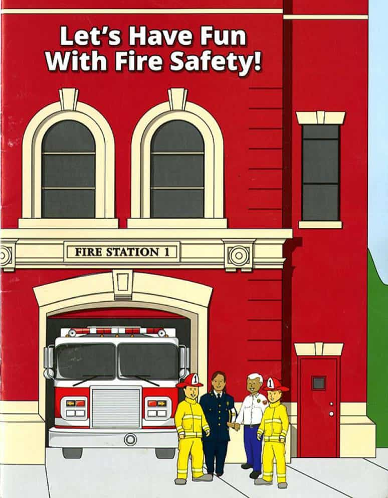 Lets Have Fun With Fire Safety